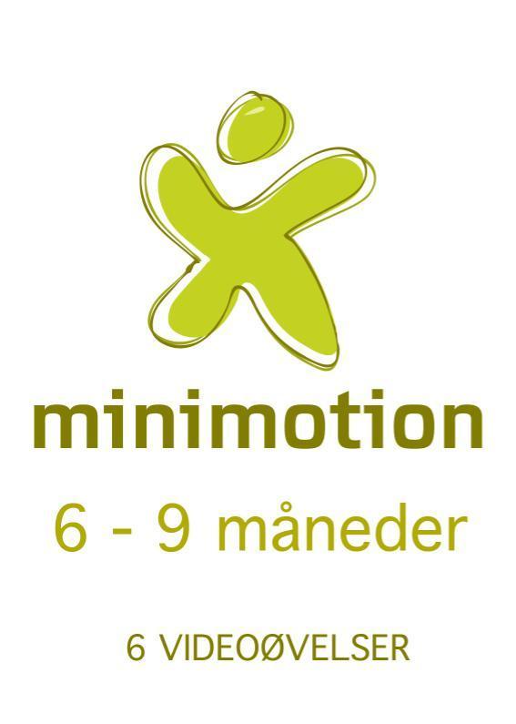 N/A – Minimotion 6-9 måneder - nemme lege og øvelser til dig og din baby på mindly.dk