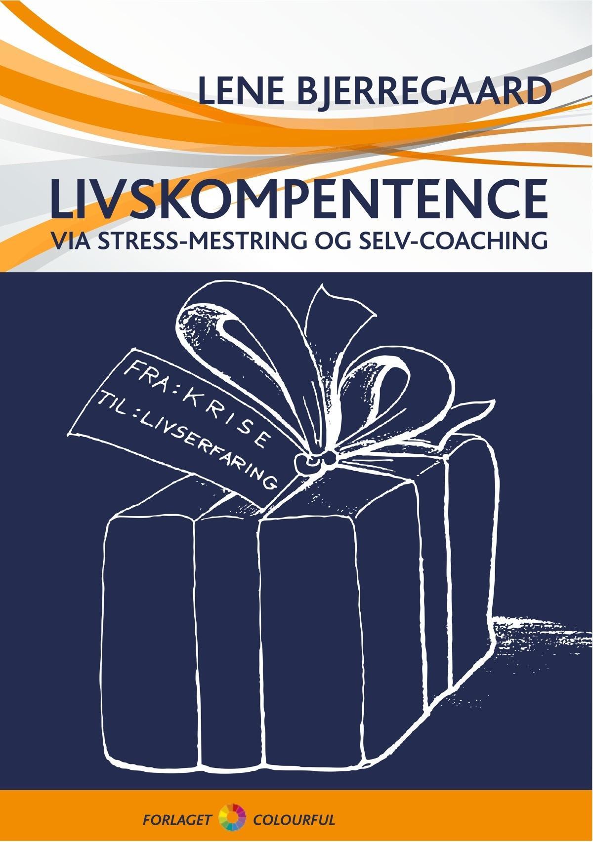 Livskompetence via stress-mestring og selv-coaching fra N/A på mindly.dk