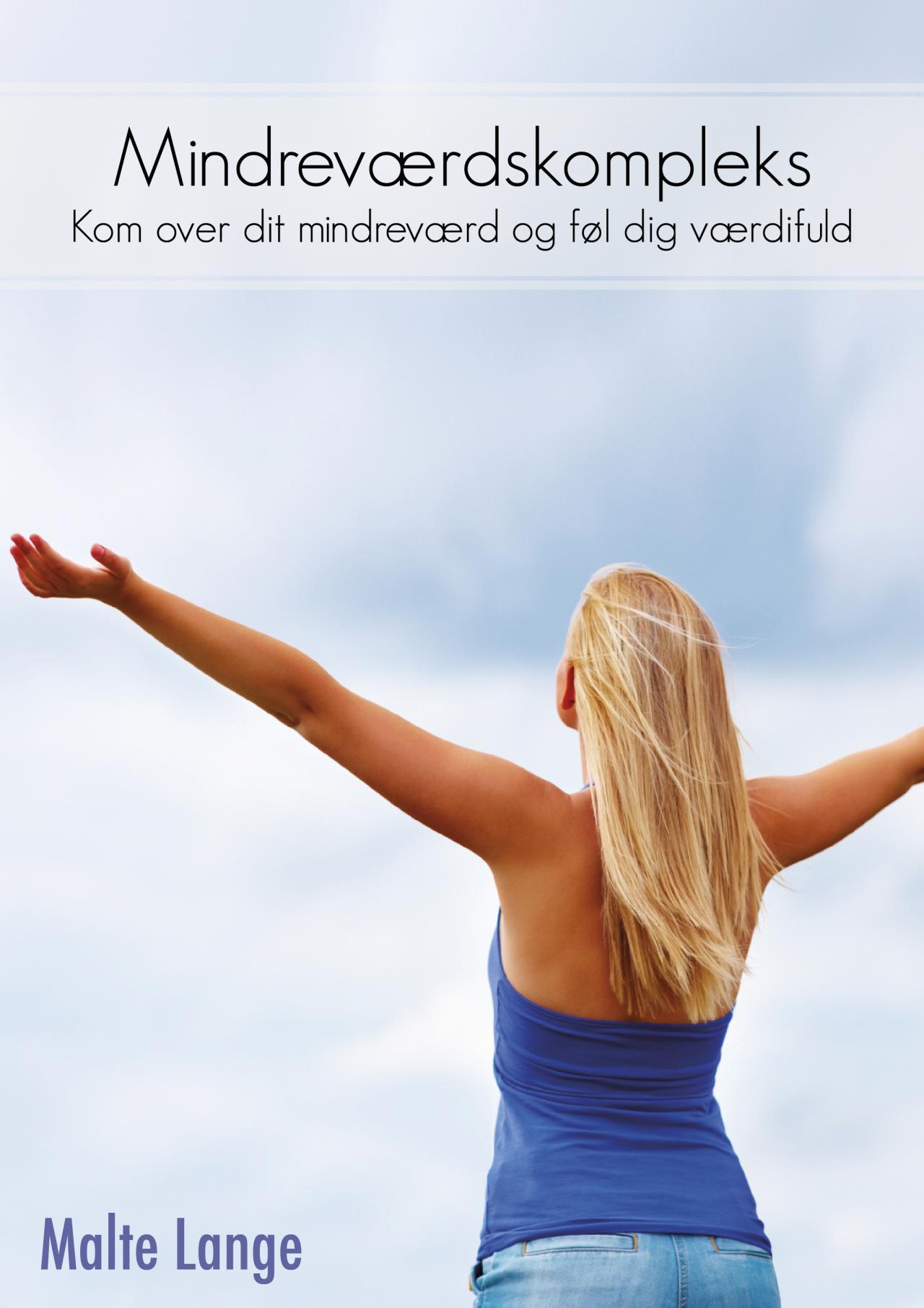N/A – Mindreværdskompleks - kom over dit mindreværd og føl dig værdifuld på mindly.dk