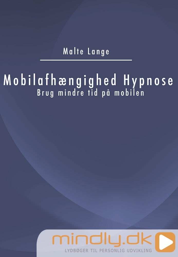 Mindly.DK Mobilafhængighed Hypnose - Brug mindre tid på mobilen