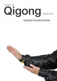 Tai Chi 18: Qigong for begyndere - Yang Stil (Video)