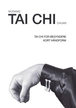 Tai chi 34: tai chi for begyndere (wudang tai chi chuan) pdf fra N/A fra mindly.dk