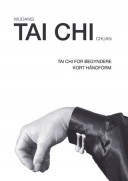 Tai Chi 34: Tai Chi for begyndere (Wudang Tai Chi Chuan) DVD
