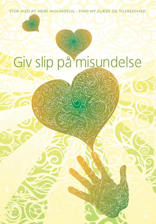 N/A Giv slip på misundelse - stop med at være misundelig, find ny glæde og tilfredshed fra mindly.dk