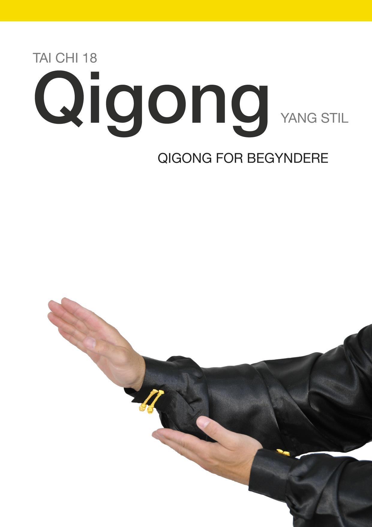 N/A Tai chi 18: qigong for begyndere - yang stil (e-pub) fra mindly.dk
