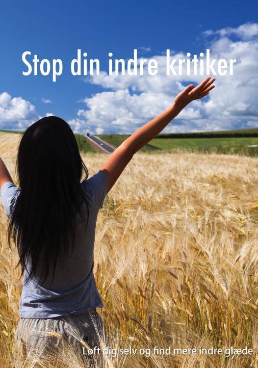 N/A Stop din indre kritiker - løft dig selv og find mere indre glæde fra mindly.dk