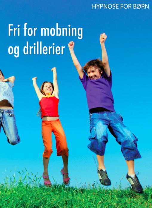 Hypnose for børn: fri for mobning og drillerier fra N/A på mindly.dk