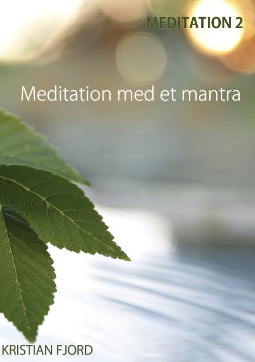 Billede af Meditation 2: Meditation med et mantra