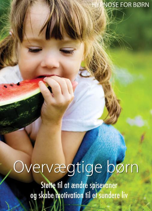 Image of Hypnose for børn: Overvægtige børn - Støtte til at ændre spisevaner