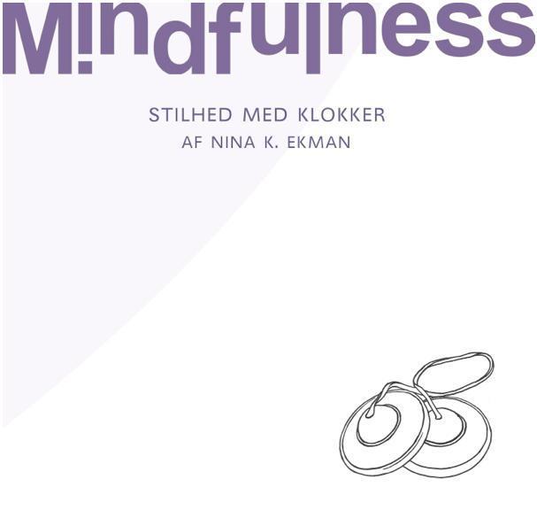 Image of   4. Mindfulness - Stilhed med klokker (MindfulHouse)