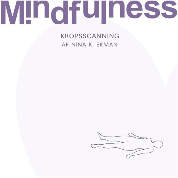 Image of   1. Mindfulness - Kropsscanning (MindfulHouse)
