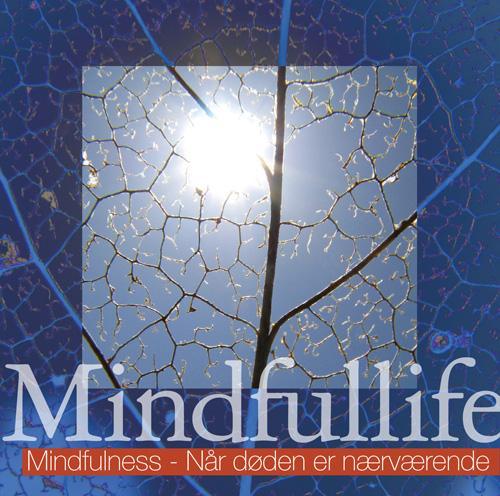 Billede af Mindfulness - Når døden er nærværende (Mindfullife)