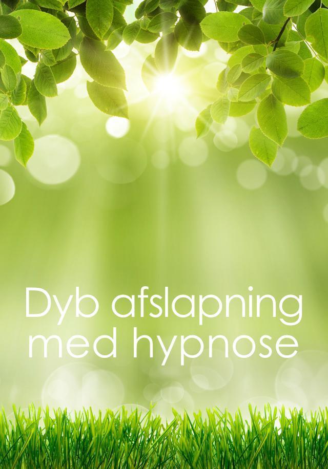 Image of Dyb afslapning med hypnose