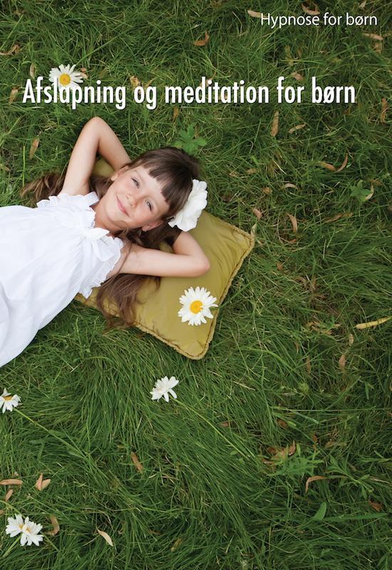 Image of   Hypnose for børn: Afslapning og meditation for børn