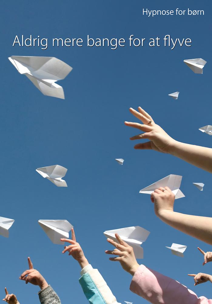 Image of   Hypnose for børn: Aldrig mere bange for at flyve