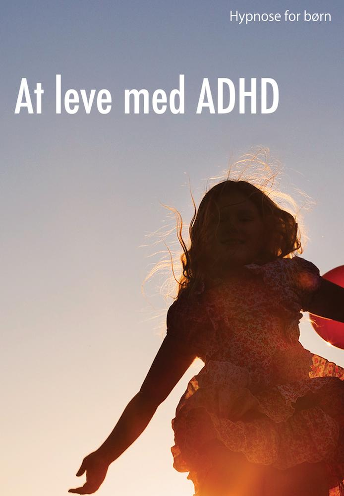 Image of   Hypnose for børn: At leve med ADHD