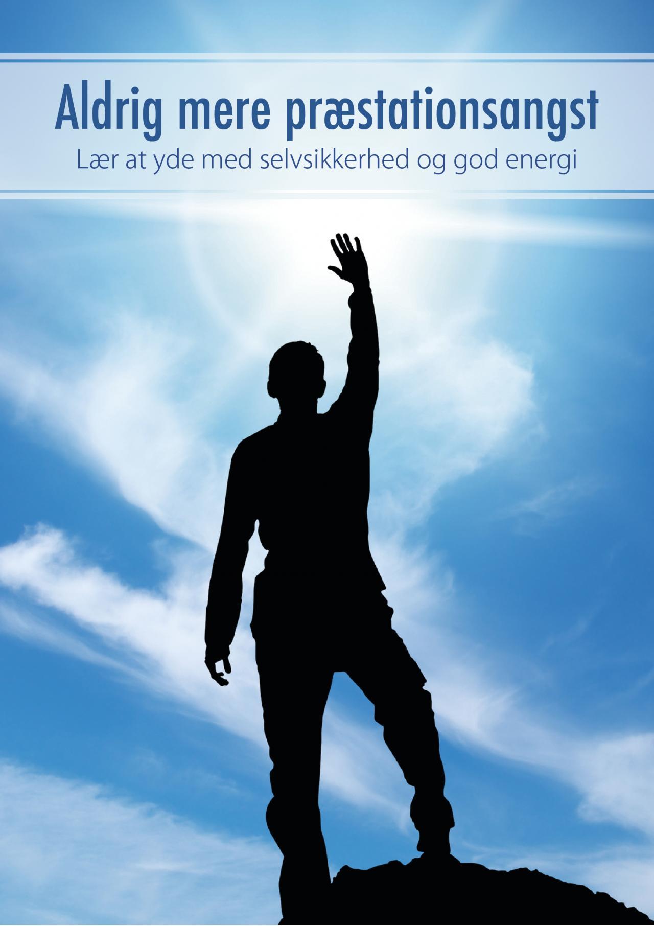 Image of Aldrig mere præstationsangst - At yde med selvsikkerhed og god energi
