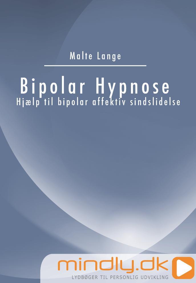 Image of   Bipolar Hypnose - Hjælp til bipolar affektiv sindslidelse