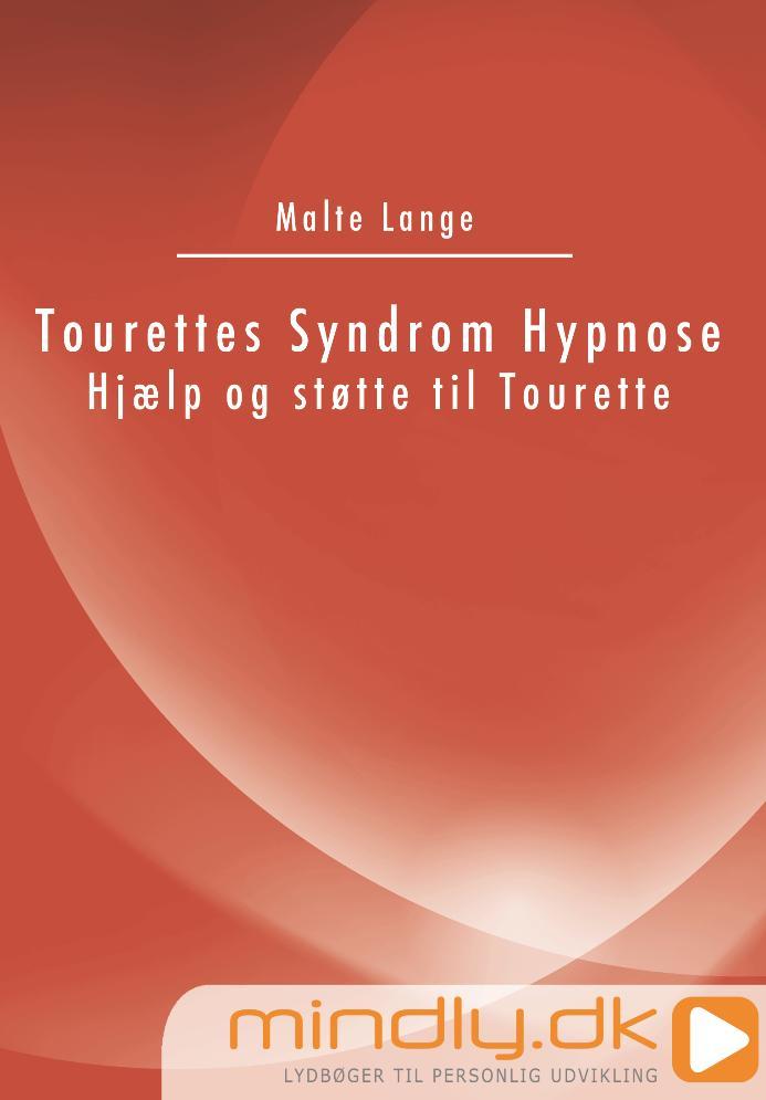 Tourettes Syndrom hypnose - Hjælp og støtte til tourette