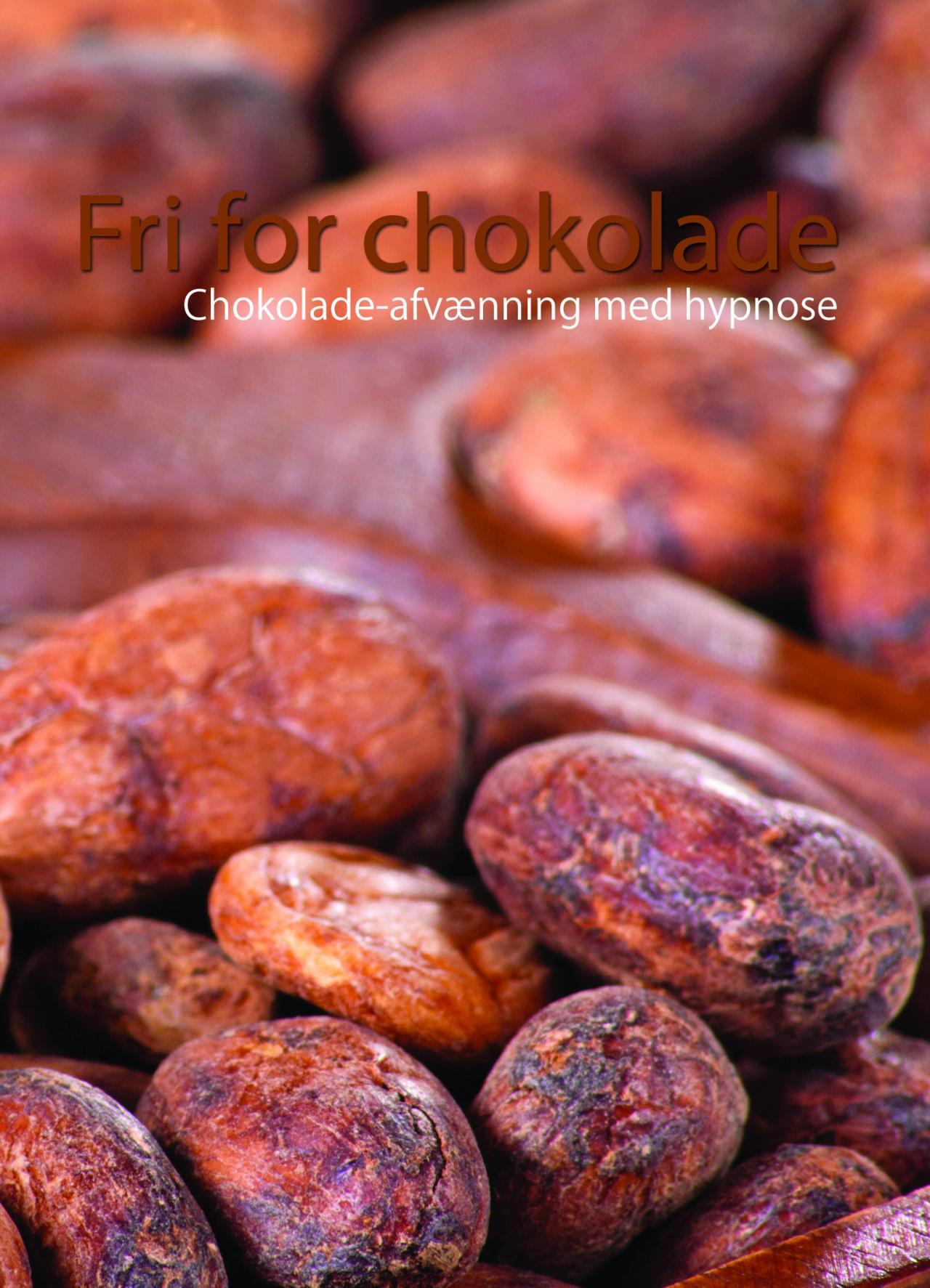 Image of Fri for chokolade - Chokolade-afvænning med hypnose