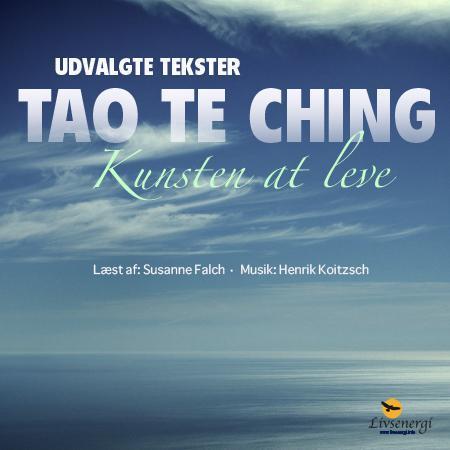 Billede af Tao Te Ching - Kunsten at leve