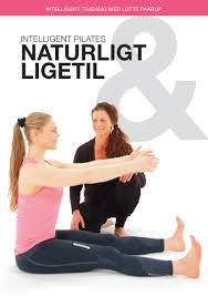 Intelligent pilates - naturligt og ligetil