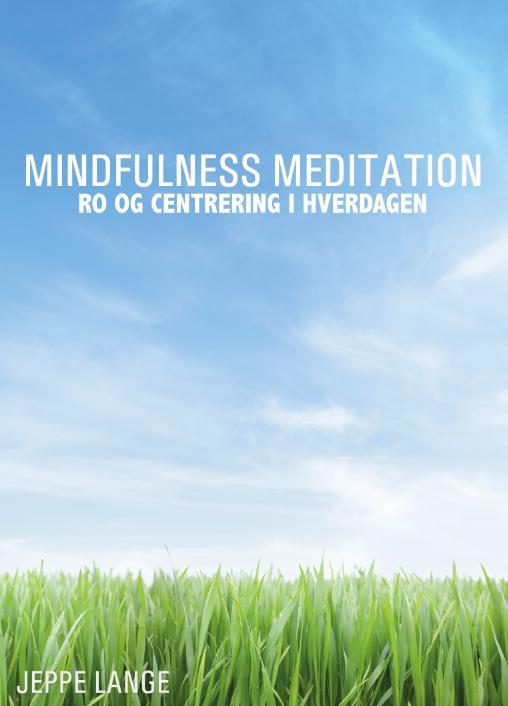 Billede af Mindfulness Meditation - Ro og centrering i hverdagen