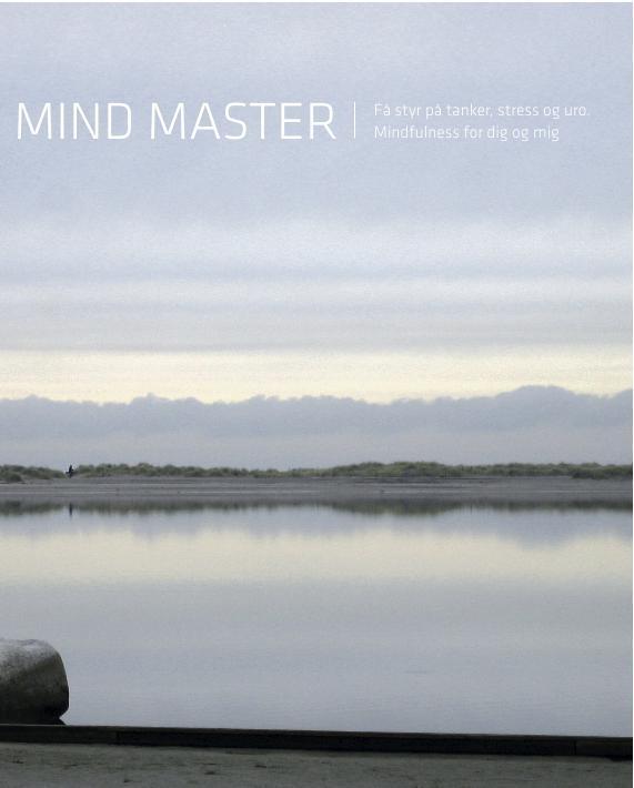 Billede af Mind Master - Få styr på tanker, stress og uro. Mindfulness for dig og mig