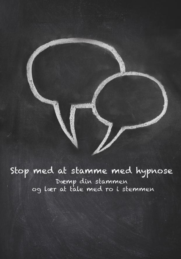 Stop med at stamme med hypnose - Dæmp din stammen og lær at tale med ro i stemmen