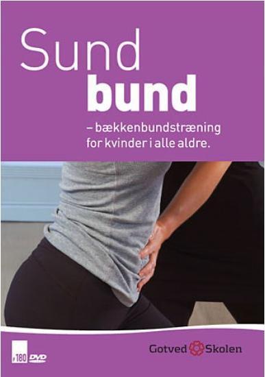Sund Bund - Bækkenbundstræning for kvinder i alle aldre