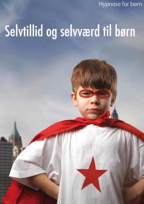 Image of Hypnose for børn: Selvtillid og selvværd til børn