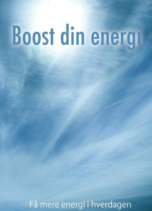 Image of   Boost din energi - Få mere energi i hverdagen