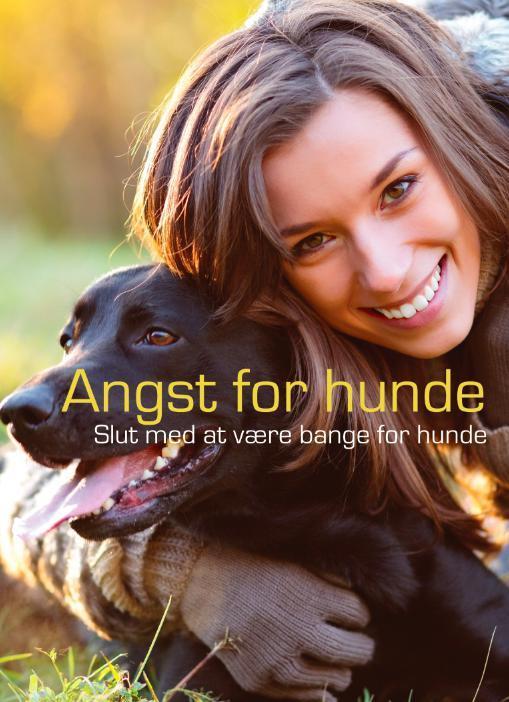 Image of   Angst for Hunde - Slut med at være bange for hunde